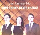 JOEL REMMEL Some Things Never Change album cover