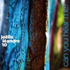 JOËLLE LÉANDRE Can You Hear Me? album cover