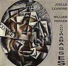 JOËLLE LÉANDRE Contrabasses (with William Parker) album cover