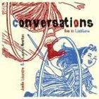 JOËLLE LÉANDRE Joëlle Léandre &  Lauren Newton : Conversations Live In Ljubljana album cover