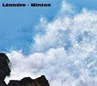 JOËLLE LÉANDRE Léandre - Minton album cover