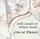 JOËLLE LÉANDRE Live At Dunois (with William Parker) album cover