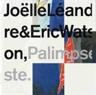 JOËLLE LÉANDRE Palimpseste album cover