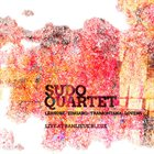JOËLLE LÉANDRE Sudo Quartet : Live at Banlieue Bleue (with Carlos Zingaro, Sebi Tramontana and Paul Lovens) album cover