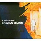 JOHANNES ENDERS Enders Room : Human Radio album cover