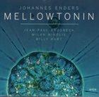 JOHANNES ENDERS Mellowtonin album cover