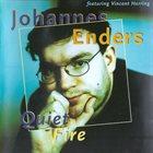 JOHANNES ENDERS Quiet Fire album cover