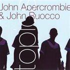 JOHN ABERCROMBIE John Abercrombie & John Ruocco : Topics album cover