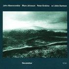 JOHN ABERCROMBIE November (with Mark Johnson & Peter Erskine) album cover