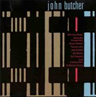 JOHN BUTCHER Anomalies In The Customs Of The Day: Music On Seven Occasions album cover