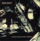 JOHN BUTCHER Daylight (with Mark Sanders) album cover