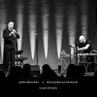 JOHN BUTCHER John Butcher & Riccardo La Foresta : Live In Italy album cover