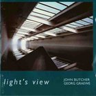 JOHN BUTCHER Light's View (with Georg Graewe) album cover