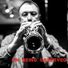 JOHN BUTCHER On Being Observed album cover