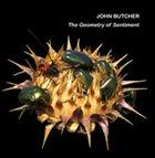 JOHN BUTCHER The Geometry Of Sentiment album cover