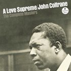 JOHN COLTRANE A Love Supreme: The Complete Masters album cover