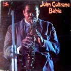 JOHN COLTRANE Bahia album cover
