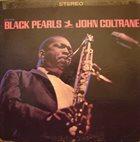 JOHN COLTRANE Black Pearls album cover
