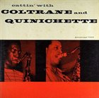 JOHN COLTRANE Cattin' With Coltrane And Quinichette album cover