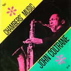 JOHN COLTRANE Chambers' Music album cover