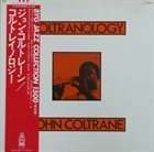 JOHN COLTRANE Coltranology (aka Coltranology Volume One aka Live In Stockholm - 1961 aka  Impressions aka Blue Trane Improvisations From A Jazz Genius aka Frank Ténot Présente aka The Collection) album cover