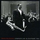 JOHN COLTRANE Complete Live in Stuttgart 1963 album cover