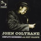 JOHN COLTRANE Complete Recordings With Dizzy Gillespie album cover