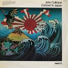 JOHN COLTRANE Concert In Japan Album Cover