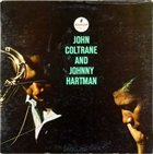 JOHN COLTRANE John Coltrane and Johnny Hartman album cover