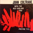 JOHN COLTRANE John Coltrane With The Red Garland Trio (aka Traneing In) album cover