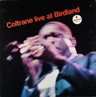 JOHN COLTRANE Live at Birdland album cover