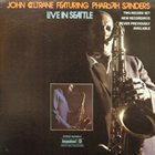 JOHN COLTRANE Live in Seattle (Featuring Pharoah Sanders) album cover