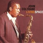 JOHN COLTRANE Living Space album cover