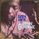 JOHN COLTRANE Lush Life album cover