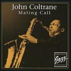 JOHN COLTRANE Mating Call album cover