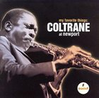 JOHN COLTRANE My Favorite Things: Coltrane At Newport album cover