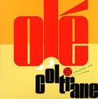 JOHN COLTRANE — Olé Coltrane album cover