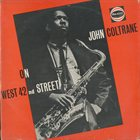 JOHN COLTRANE On West 42nd Street (aka The Great Coltrane aka Wells Fargo) album cover