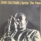 JOHN COLTRANE Settin' the Pace (aka Trane's Reign) album cover