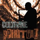 JOHN COLTRANE Spiritual album cover