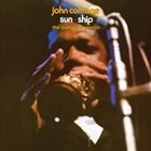JOHN COLTRANE Sun Ship: The Complete Session album cover