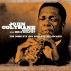 JOHN COLTRANE The Complete 1962 Birdland Broadcasts album cover