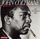 JOHN COLTRANE The European Tour album cover