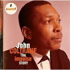JOHN COLTRANE The Impulse Story album cover