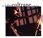 JOHN COLTRANE The Last Giant: The John Coltrane Anthology album cover