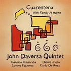 JOHN DAVERSA — Cuarentena : With Family at Home album cover