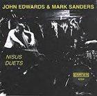 JOHN EDWARDS John Edwards & Mark Sanders : Nisus Duets album cover