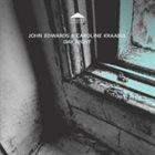 JOHN EDWARDS John Edwards, Caroline Kraabel : Day Night album cover