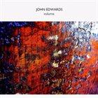 JOHN EDWARDS Volume album cover