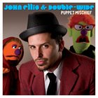 JOHN ELLIS (SAXOPHONE) Puppet Mischief album cover